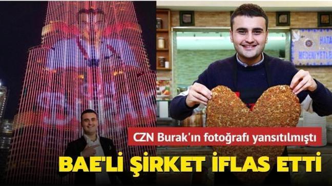 CZN Burak'ın fotoğrafı yansıtılmıştı: Dünyaca ünlü gökdeleni yapan BAE'li şirket iflas etti