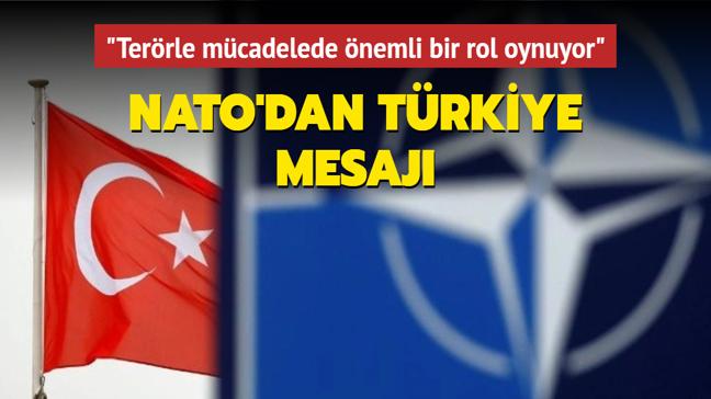 """NATO'dan Türkiye mesajı: """"Terörle mücadelede önemli bir rol oynuyor"""""""