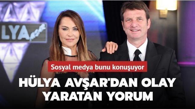 Sosyal medya bunu konuşuyor... Hülya Avşar'dan Kaya Çilingiroğlu'na olay yaratan yorum!