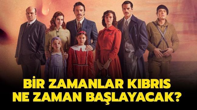 """Bir Zamanlar Kıbrıs dizisi ne zaman başlayacak"""""""