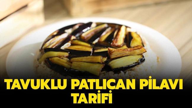 "Gelinim Mutfakta Tavuklu patlıcan pilav nasıl yapılır"" Tavuklu patlıcan pilav tarifi ve malzemeleri!"