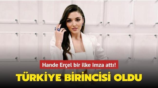 Hande Erçel bir ilke imza attı! Sosyal medyada Türkiye birincisi oldu