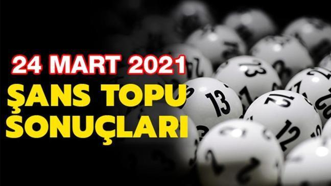 Şans Topu çekiliş sonuçları 24 Mart 2021