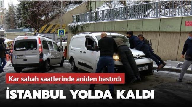 İstanbul'da yağan kar sürücülere zor anlar yaşattı