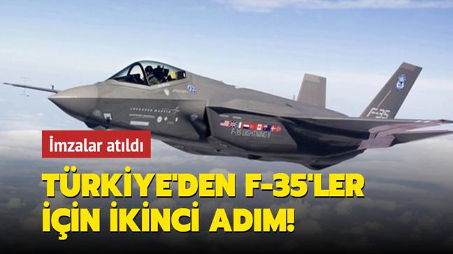 Türkiye'den F-35'ler için ikinci adım: İmzalar atıldı