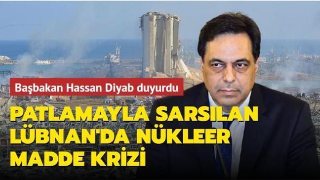 Başbakan Diyab duyurdu... Patlamayla sarsılan Lübnan'da nükleer madde krizi