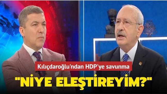 """Kılıçdaroğlu'ndan HDP'ye savunma: Niye eleştireyim"""""""
