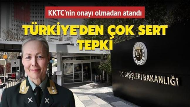 KKTC'nin onayı olmadan BM Barış Gücü'ne komutan atanmasına Türkiye'den sert tepki