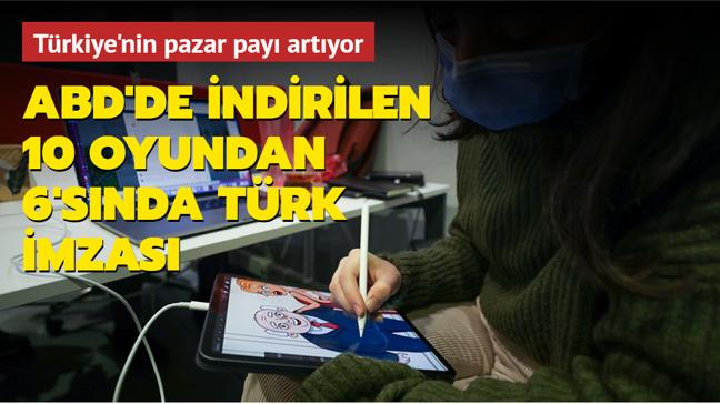 ABD'de mart ayında en çok indirilen 10 oyundan 6'sı Türk imzası taşıyor