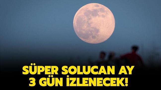 """Süper Solucan Ay ne zaman, saat kaçta izlenecek"""" Süper Solucan Ay nedir, Türkiye'den görülecek mi"""""""