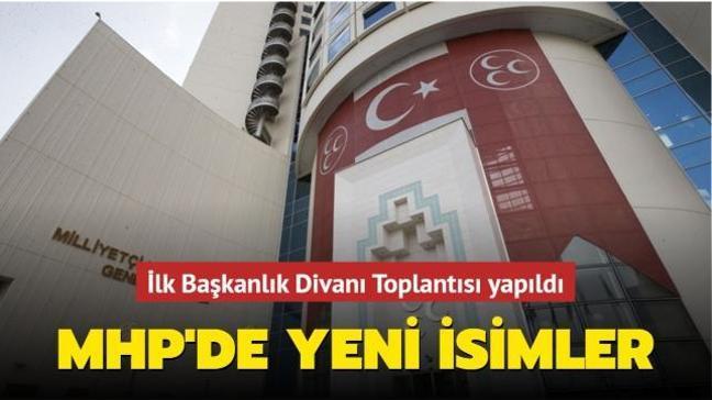 İlk Başkanlık Divanı Toplantısı... MHP'de yeni isimler