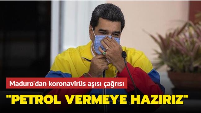 Maduro: Koronavirüs aşısı karşılığında ödeme aracı olarak petrol vermeye hazırız