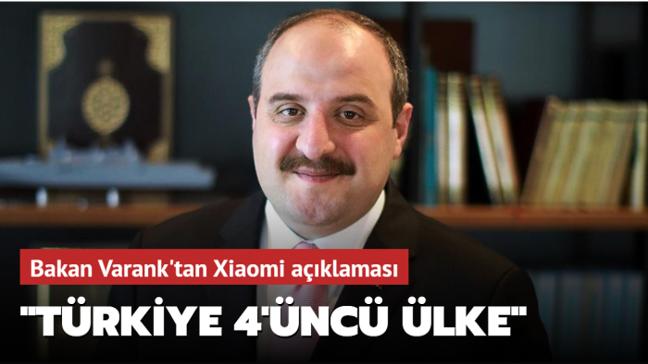 Bakan Varank: Türkiye, Xiaomi'nin fabrika kurduğu 4'üncü ülke