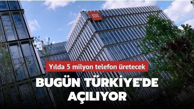 Xiaomi Türkiye'deki fabrikasını bugün açıyor