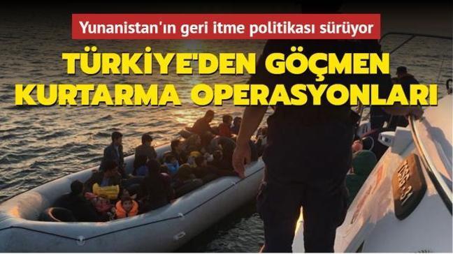 Yunanistan'ın geri itme politikası sürüyor... Türkiye'den göçmen kurtarma operasyonları