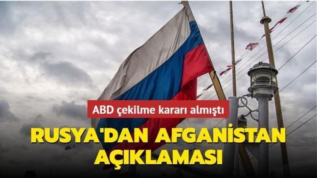 ABD çekilme kararı almıştı... Rusya'dan Afganistan açıklaması