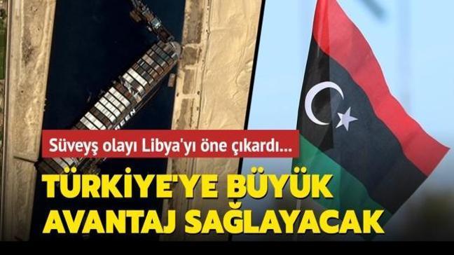 Süveyş tıkanıklığı lojistik alanında Libya'yı öne çıkarabilir