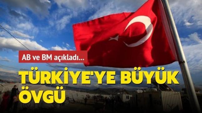 AB ve BM'den Türkiye'ye övgü