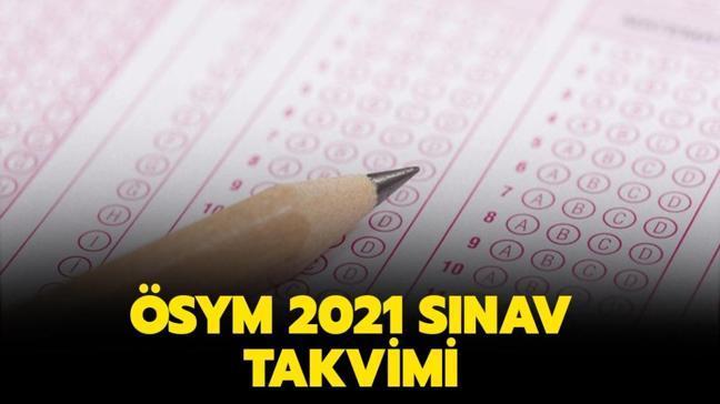 """ALES, KPSS, YKS, DGS ne zaman yapılacak"""" ÖSYM sınav takvimi 2021"""