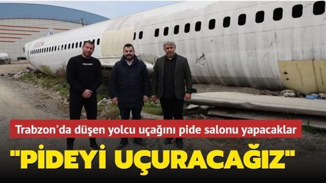Trabzon'da düştükten sonra kaderine terkedilen yolcu uçağı pide salonu olacak