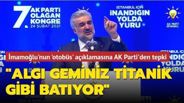 """""""9 yıldır yeni otobüs alınmamış"""" demişti... İmamoğlu'nun algı operasyonuna AK Parti İstanbul İl Başkanı Kabaktepe'den tepki"""