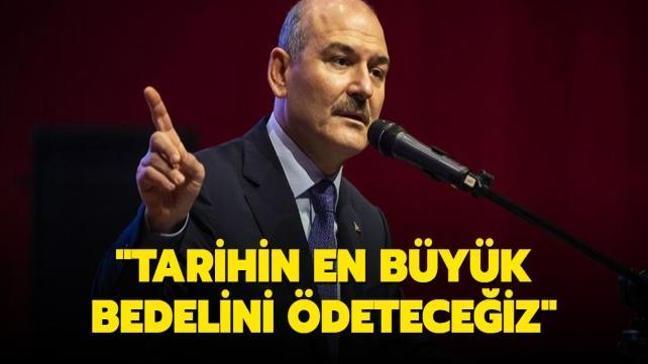 Bakan Soylu: PKK'ya tarihin en büyük bedelini ödeteceğiz