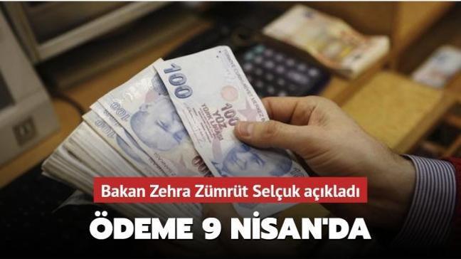 Bakan Zehra Selçuk: Nakdi ücret desteği 9 Nisan'da