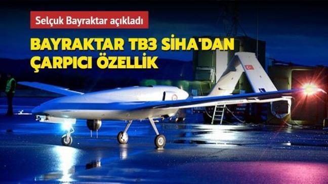 Selçuk Bayraktar açıkladı: Bayraktar TB3 SİHA'dan çarpıcı özellik