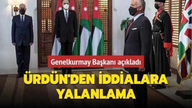 Ürdün'den iddialara yalanlama... Genelkurmay Başkanı açıkladı