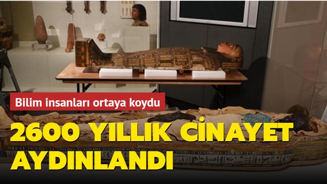 Bilim insanları ortaya koydu: 2600 yıllık cinayeti aydınlandı