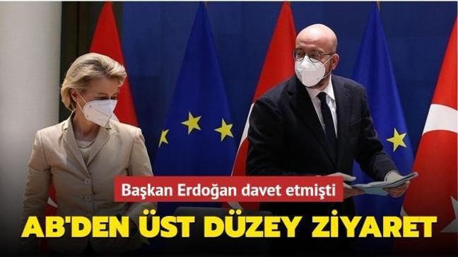 Başkan Erdoğan davet etmişti... AB'den üst düzey ziyaret
