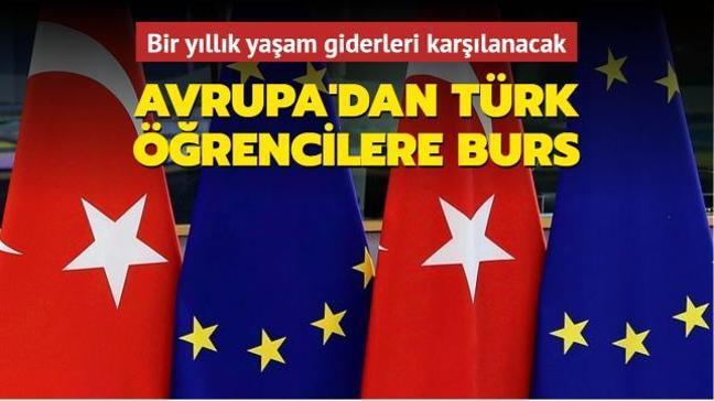 Avrupa'dan Türk öğrencilere burs... 1 yıllık yaşam giderleri karşılanacak