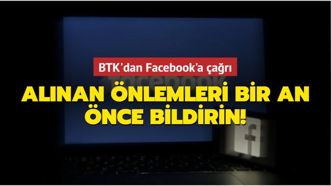 BTK'dan Facebook'a çağrı: Alınan önlemleri bir an önce bildirin!
