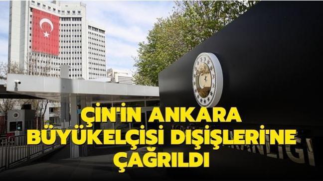 Son dakika haberi: Çin'in Ankara Büyükelçisi Dışişleri'ne çağrıldı