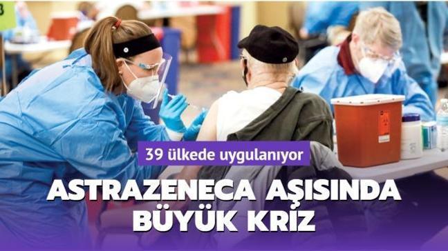39 ülkeye şok: Astrazeneca pıhtı yapıyor