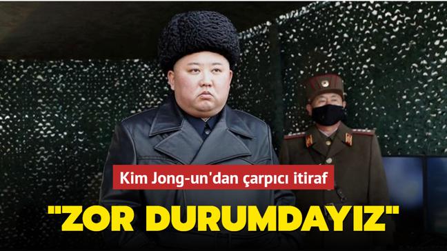 Kim Jong-un ülkesinin zor durumda olduğunu itiraf etti