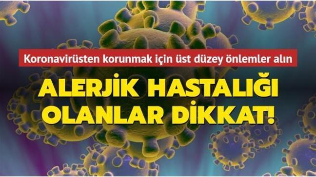 Alerjik hastalar için üst düzey koronavirüs önlemleri