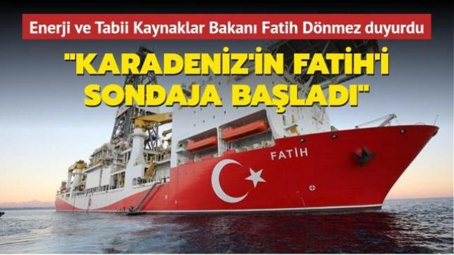 Enerji ve Tabii Kaynaklar Bakanı Fatih Dönmez duyurdu: Karadeniz'in Fatih'i sondaja başladı