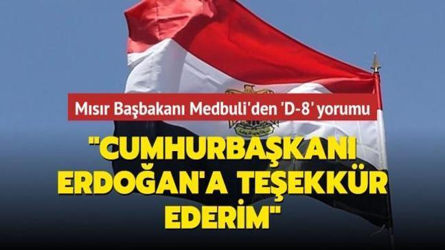 """Mısır Başbakanı'ndan 'D-8' yorumu: """"Cumhurbaşkanı Erdoğan'a teşekkür ederim"""""""