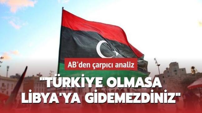 'Türkiye olmasa Libya'ya gidemezdiniz'