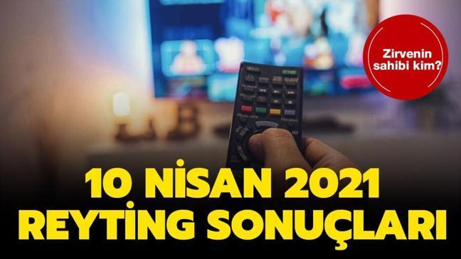 """10 Nisan 2021 reyting sonuçları açıklandı! Kardeşlerim, Gönül Dağı, Savaşçı reyting sonuç birincisi kim"""""""