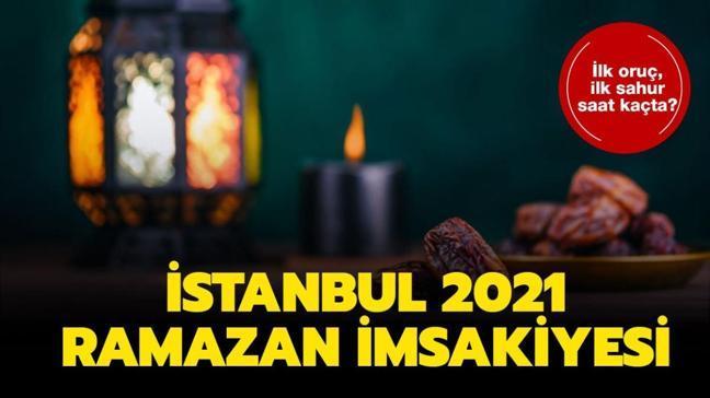"""İstanbul'da ilk iftar bugün saat kaçta açılacak"""" İstanbul imsak, sahur ve iftar vakitleri 2021!"""