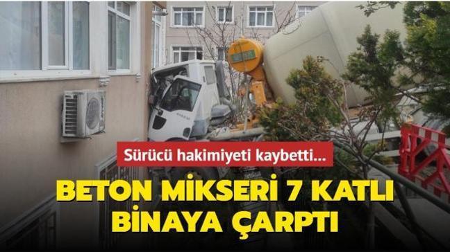 Beşiktaş'ta sürücüsü hakimiyeti kaybeden beton mikseri 7 katlı binaya tosladı