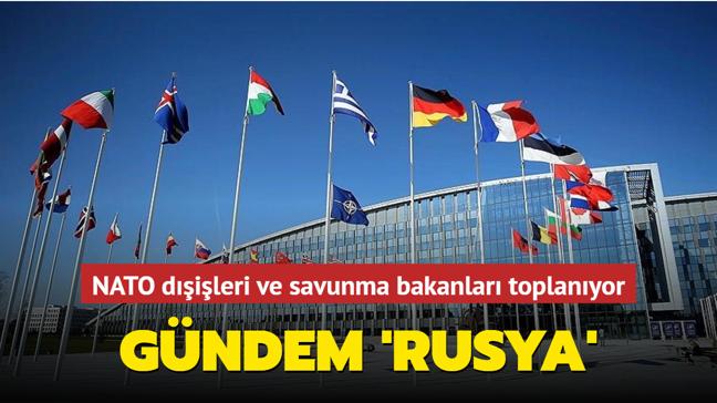 NATO dışişleri ve savunma bakanları toplanıyor... Gündem 'Rusya'