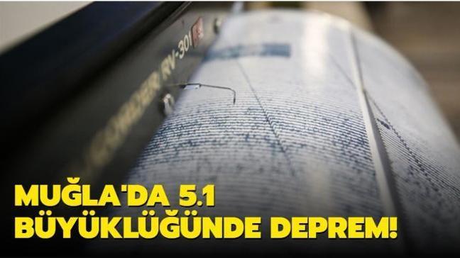 Son dakika deprem haberi: Muğla'da 5.1 büyüklüğünde deprem!