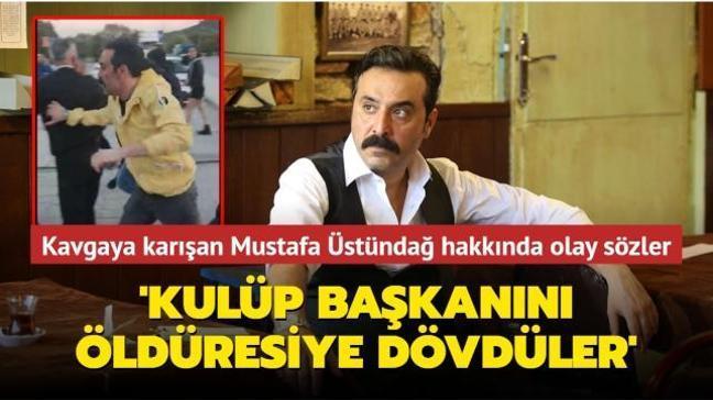 Ralli etkinliğinde kavgaya karışan Mustafa Üstündağ hakkında olay yaratan sözler! 'Kulüp başkanını öldüresiye dövdüler'