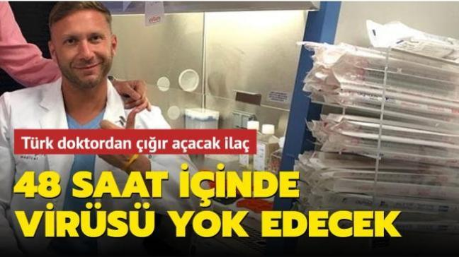 Türk doktordan çığır açacak ilaç: 48 saat içinde virüsü yok edecek