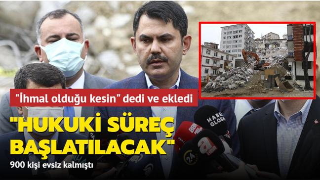 """Bakan Kurum'dan Açelya Apartmanı açıklaması: """"Hukuki süreç başlatılacak"""""""