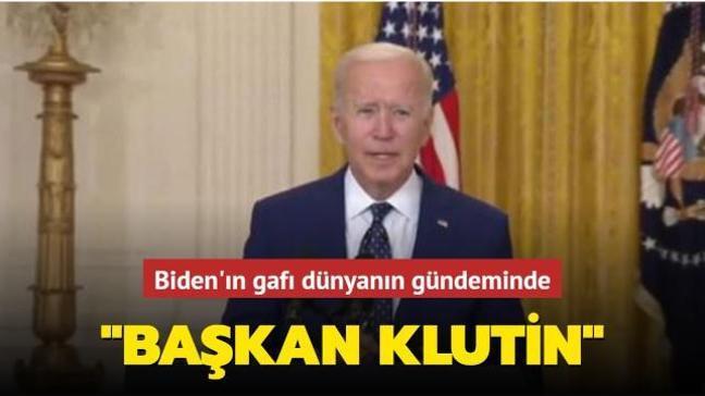 """Biden'ın gafı dünyanın gündeminde: """"Başkan Klutin"""""""