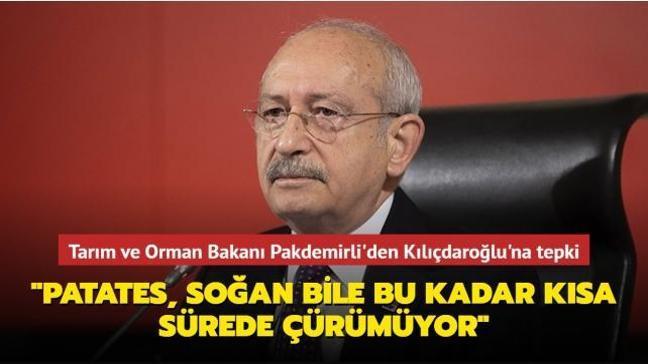 Tarım ve Orman Bakanı Pakdemirli'den Kılıçdaroğlu'na tepki: Patates, soğan bile bu kadar kısa sürede çürümüyor
